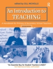 Image for An introduction to teaching  : a handbook for primary and secondary school teachers