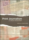 Image for Print journalism  : a critical introduction