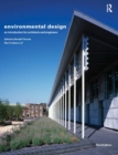 Image for Environmental design  : an introduction for architects and engineers