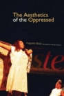 Image for The aesthetics of the oppressed