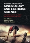Image for Advanced statistics for kinesiology and exercise science  : a practical guide to ANOVA and regression analyses