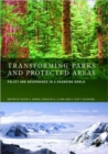 Image for Transforming parks and protected areas  : management and governance in a changing world