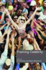 Image for Framing celebrity  : new directions in celebrity culture