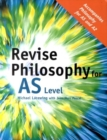 Image for Revise philosophy for AS level