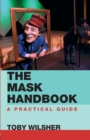 Image for The mask handbook  : a practical guide
