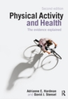 Image for Physical activity and health  : the evidence explained