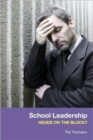 Image for School leadership  : heads on the block?
