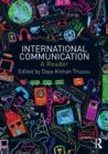 Image for International communication  : a reader