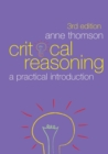 Image for Critical reasoning  : a practical introduction