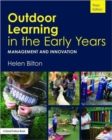 Image for Outdoor learning in the early years  : management and innovation
