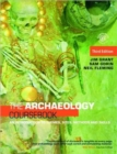 Image for The archaeology coursebook  : an introduction to themes, sites, methods and skills