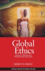 Image for Global ethics  : anarchy, freedom & international relations