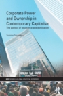 Image for Beyond corporate governance  : power, activism and social responsibility in an era of financialization