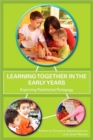 Image for Learning together in the early years  : exploring relational pedagogy