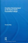 Image for Creative Development in the Early Years Foundation Stage