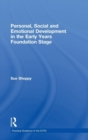 Image for Personal, social and emotional development in the Early Years Foundation Stage