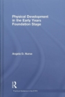 Image for Physical development in the early years  : foundation stage