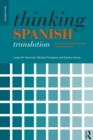 Image for Thinking Spanish translation  : a course in translation method, Spanish to English