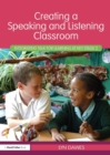 Image for Creating a speaking and listening classroom  : integrating talk for learning at key stage 2