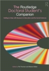 Image for The Routledge doctoral student's companion  : getting to grips with research in education and the social sciences