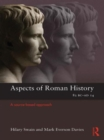 Image for Aspects of Roman history 82 BC-AD 14  : a source-based approach