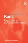 Image for Routledge philosophy guidebook to Kant on Religion within the boundaries of mere reason