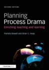 Image for Planning process drama  : enriching teaching and learning