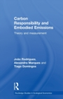 Image for Carbon responsibility and embodied emissions  : theory and measurement