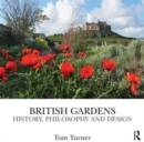 Image for British gardens  : history, philosophy and design