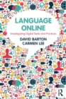 Image for Language online  : investigating digital texts and practices