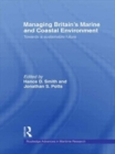 Image for Managing Britain's Marine and Coastal Environment : Towards a Sustainable Future