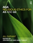 Image for AQA religious ethics for AS and A2