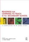 Image for Readings for learning to teach in the secondary school  : a companion to M level study
