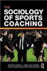 Image for The sociology of sports coaching