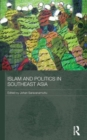Image for Islam and politics in Southeast Asia
