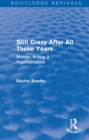 Image for Still crazy after all these years  : women, writing & psychoanalysis