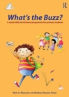 Image for What's the buzz?  : games and activities to improve social skills
