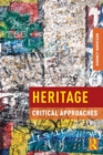 Image for Heritage  : critical approaches