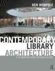 Image for Contemporary library architecture  : a planning and design guide