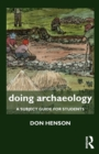 Image for Doing archaeology  : a subject guide for students