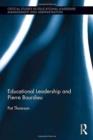 Image for Understanding the field of educational leadership  : Pierre Bourdieu