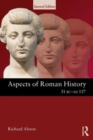 Image for Aspects of Roman history, 31 BC-AD 117