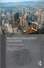 Image for Malaysia's development challenges  : graduating from the middle
