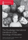 Image for The Routledge international handbook of the sociology of education