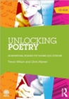 Image for Unlocking Poetry : An Inspirational Resource for Teaching GCSE Literature