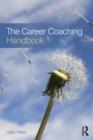 Image for The career coaching handbook