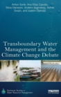 Image for Transboundary water management and the climate change debate