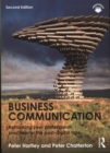Image for Business communication  : rethinking your professional practice for the post-digital age