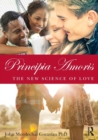 Image for Principia amoris  : the new science of love
