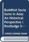 Image for Buddhist socialisms in Asia  : an historical perspective